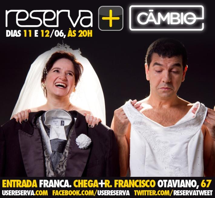 AMOR CONFESSO somente 2 apresentações estreando a parceria RESERVA+CÂMBIO!